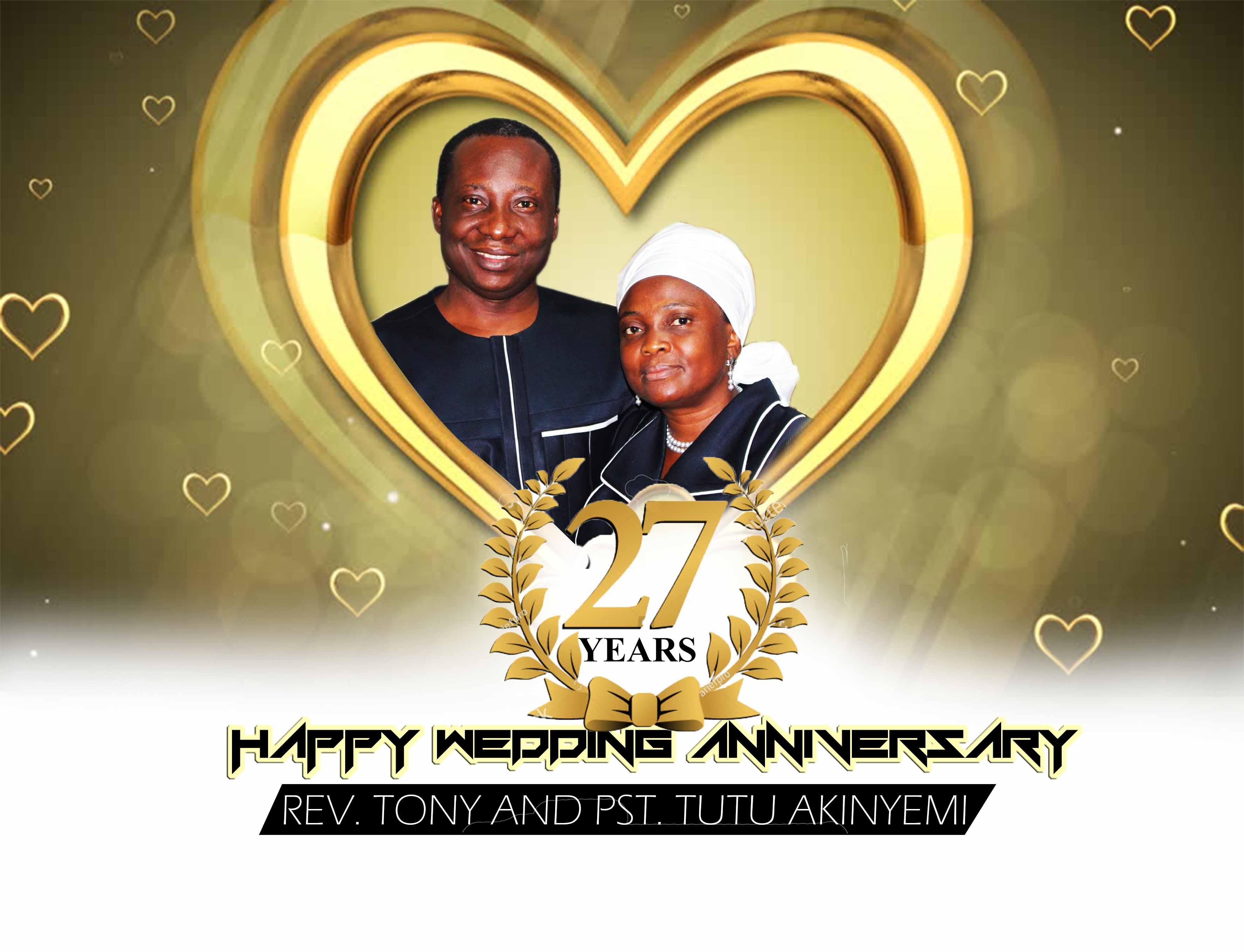 Happy 27th Anniversary to Rev Tony & Pst Tutu Akinyemi