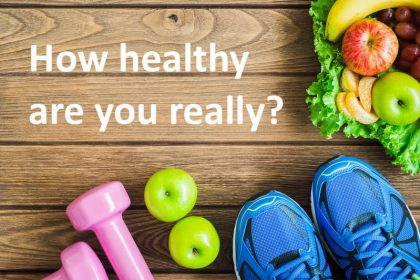 ARE YOU HEALTHY?