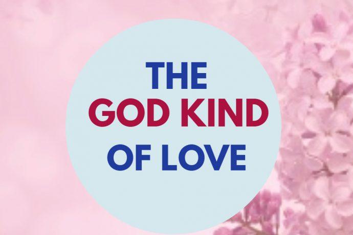 THE GOD KIND OF LOVE by Rev Tony Akinyemi