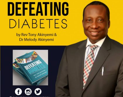 Defeating Diabetes by Rev Tony Akinyemi