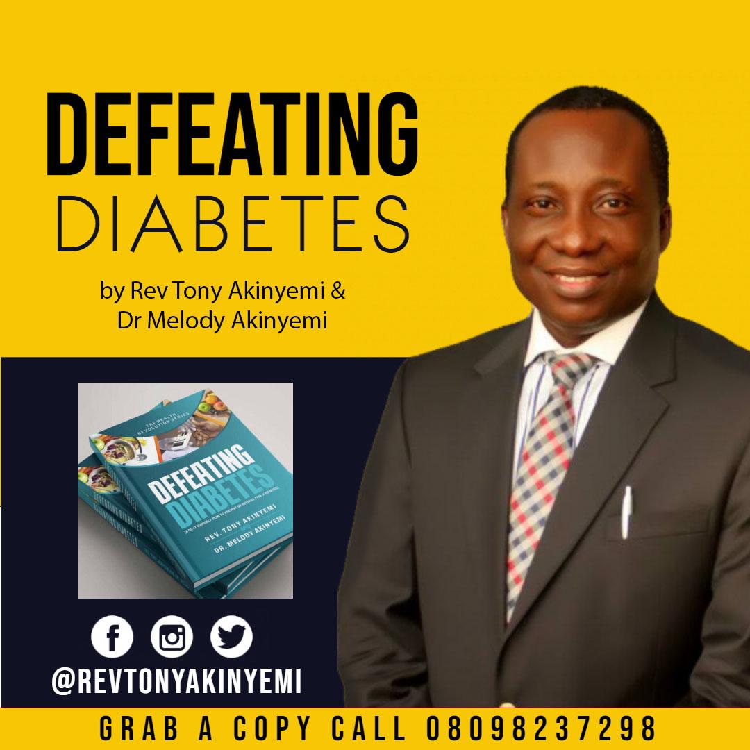 Defeating Diabetes by Rev Tony Akinyemi