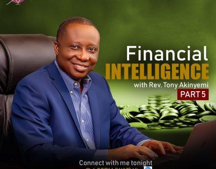 Financial Intelligence Pt 5 || Rev Tony Akinyemi