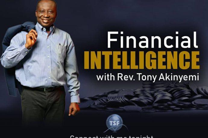 Financial Intelligence Pt 4    Rev Tony Akinyemi